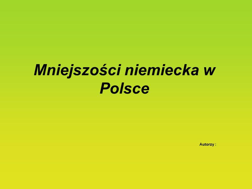 Mniejszości niemiecka w Polsce Autorzy :