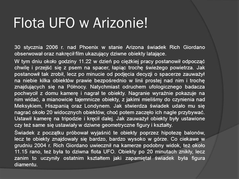 Flota UFO w Arizonie.30 stycznia 2006 r.