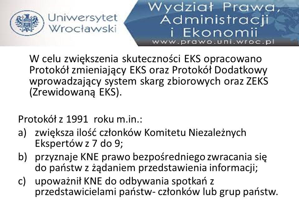 W celu zwiększenia skuteczności EKS opracowano Protokół zmieniający EKS oraz Protokół Dodatkowy wprowadzający system skarg zbiorowych oraz ZEKS (Zrewi