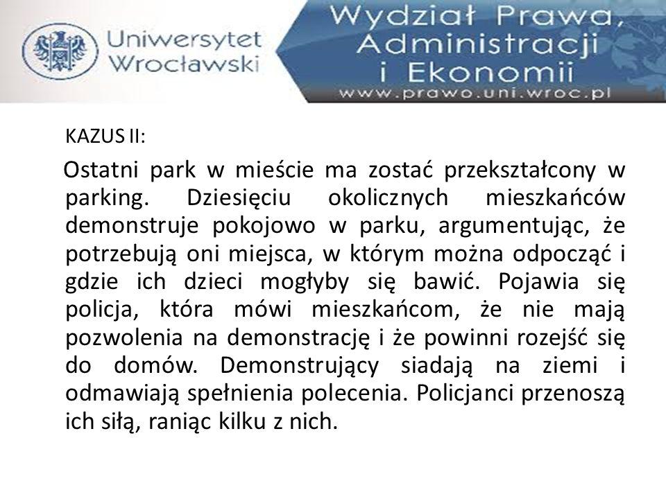 KAZUS II: Ostatni park w mieście ma zostać przekształcony w parking. Dziesięciu okolicznych mieszkańców demonstruje pokojowo w parku, argumentując, że
