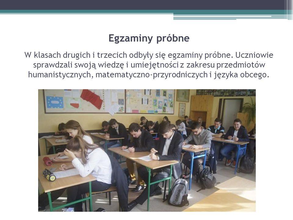 Egzaminy próbne W klasach drugich i trzecich odbyły się egzaminy próbne. Uczniowie sprawdzali swoją wiedzę i umiejętności z zakresu przedmiotów humani