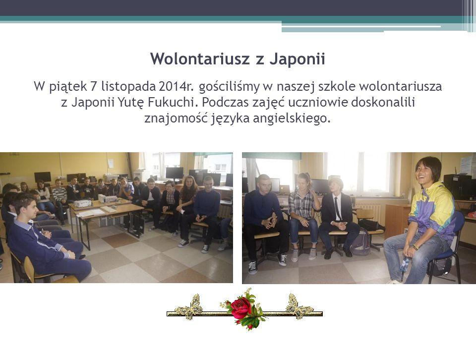 Wolontariusz z Japonii W piątek 7 listopada 2014r. gościliśmy w naszej szkole wolontariusza z Japonii Yutę Fukuchi. Podczas zajęć uczniowie doskonalil