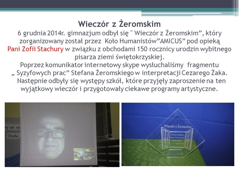 Wieczór z Żeromskim 6 grudnia 2014r. gimnazjum odbył się