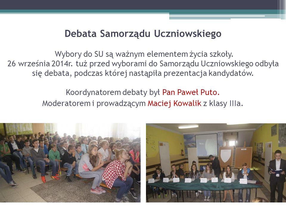 Debata Samorządu Uczniowskiego Wybory do SU są ważnym elementem życia szkoły. 26 września 2014r. tuż przed wyborami do Samorządu Uczniowskiego odbyła