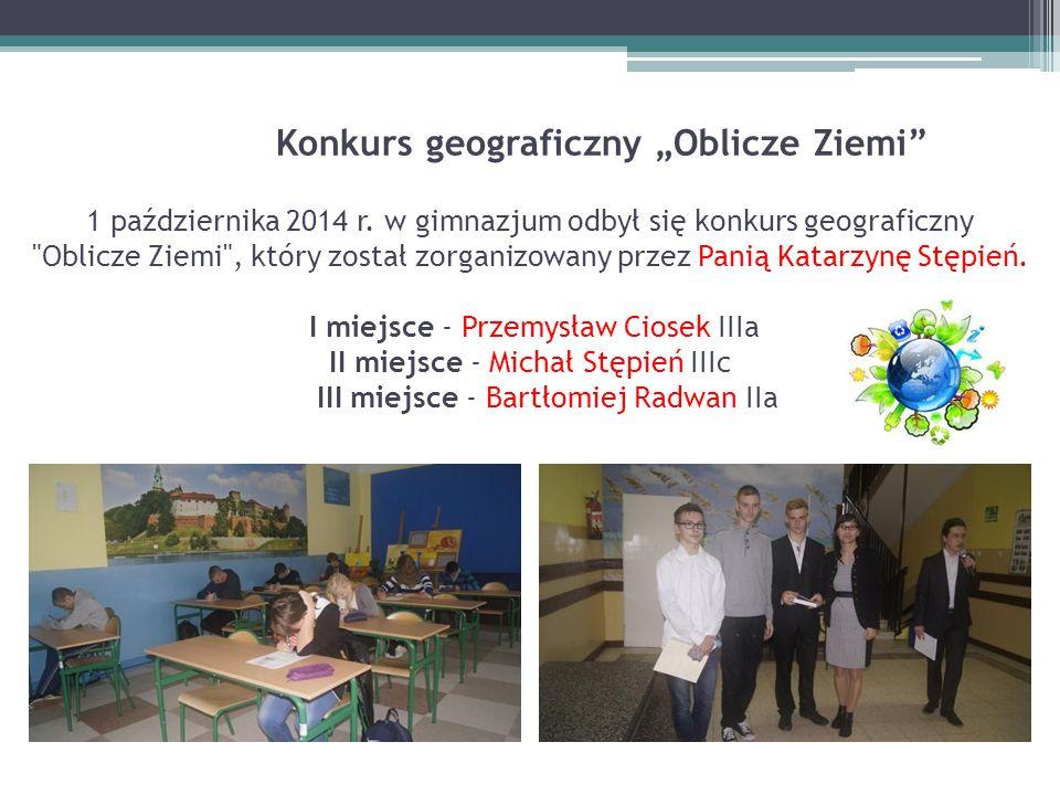 """Konkurs geograficzny """"Oblicze Ziemi"""" 1 października 2014 r. w gimnazjum odbył się konkurs geograficzny"""