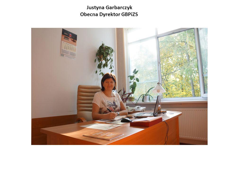 Justyna Garbarczyk Obecna Dyrektor GBPiZS