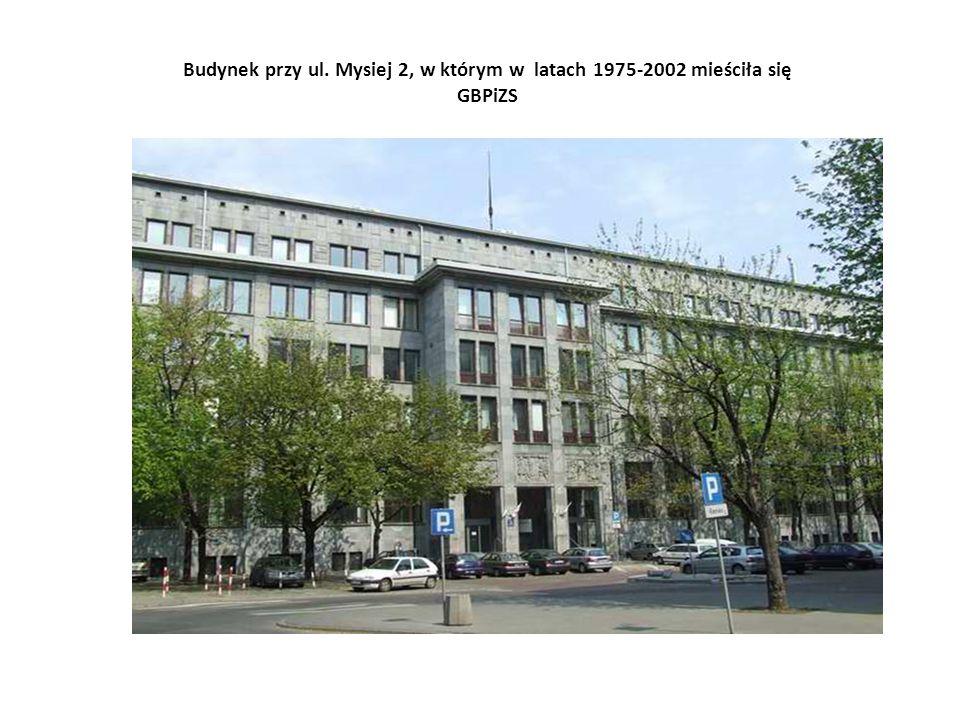 Budynek przy ul. Mysiej 2, w którym w latach 1975-2002 mieściła się GBPiZS