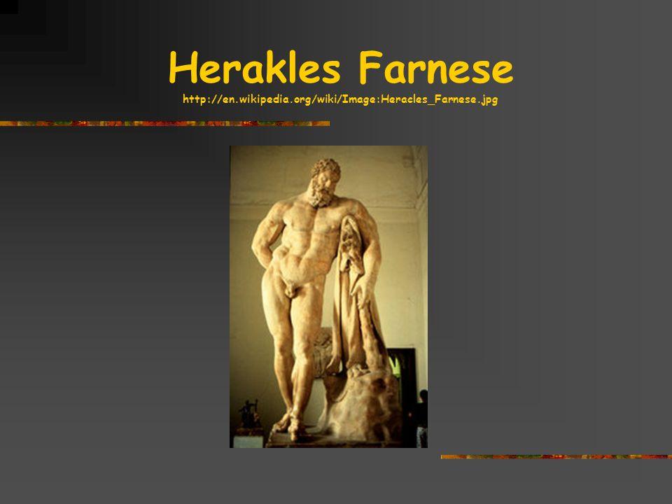 Herakles Farnese http://en.wikipedia.org/wiki/Image:Heracles_Farnese.jpg