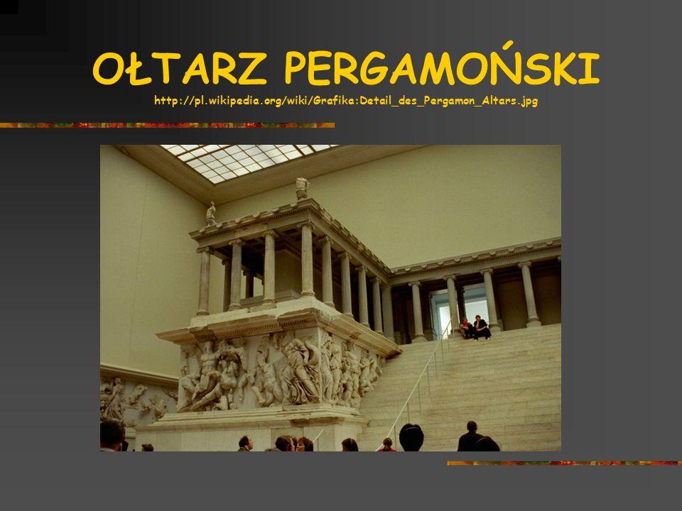 OŁTARZ PERGAMOŃSKI http://pl.wikipedia.org/wiki/Grafika:Detail_des_Pergamon_Altars.jpg