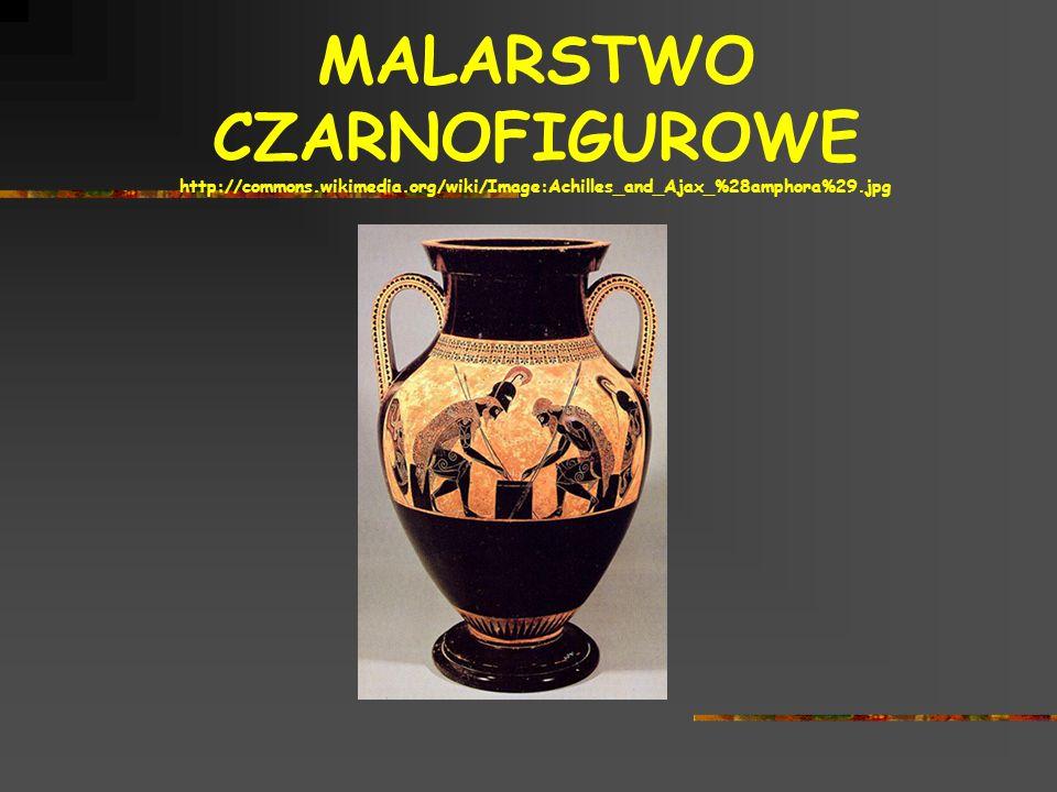 MALARSTWO CZARNOFIGUROWE http://commons.wikimedia.org/wiki/Image:Achilles_and_Ajax_%28amphora%29.jpg