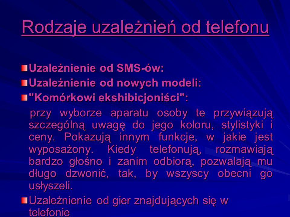 Rodzaje uzależnień od telefonu Uzależnienie od SMS-ów: Uzależnienie od nowych modeli: