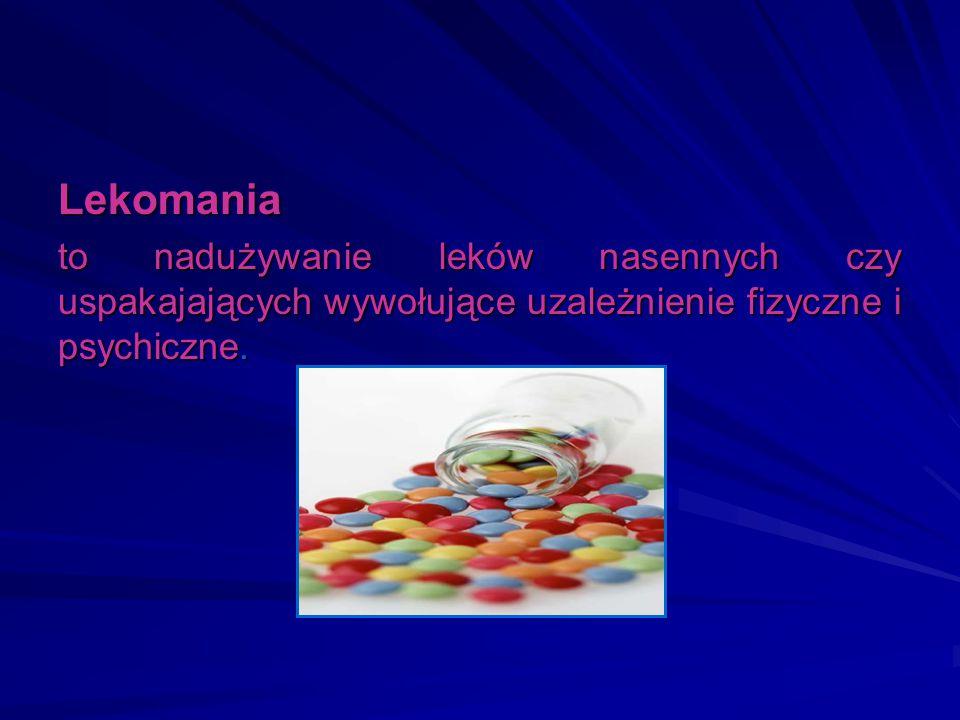 Lekomania to nadużywanie leków nasennych czy uspakajających wywołujące uzależnienie fizyczne i psychiczne.