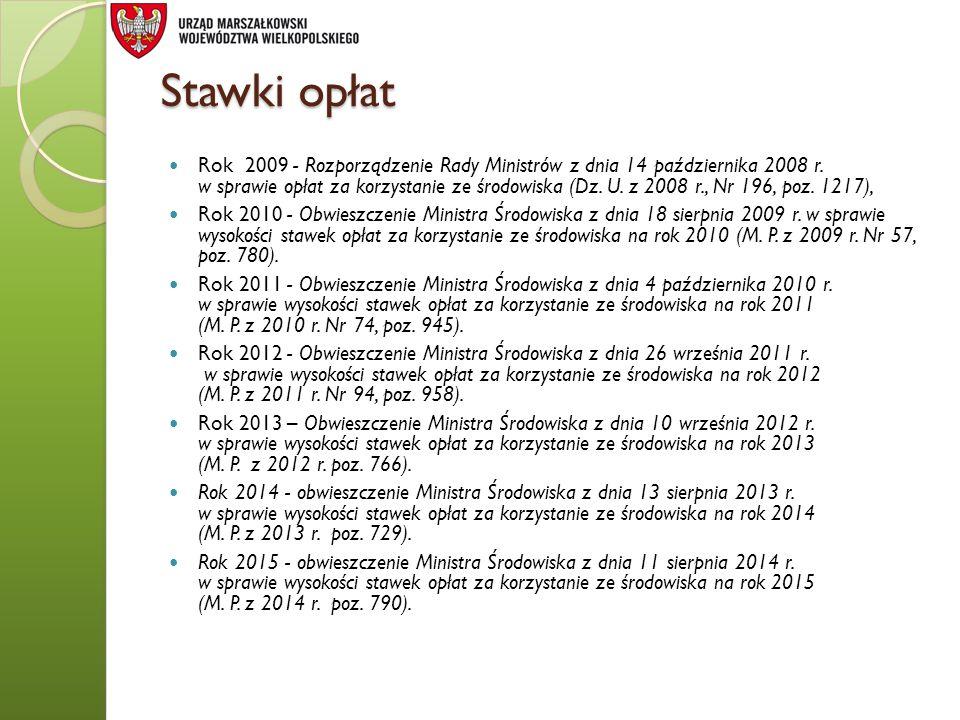 Stawki opłat Rok 2009 - Rozporządzenie Rady Ministrów z dnia 14 października 2008 r. w sprawie opłat za korzystanie ze środowiska (Dz. U. z 2008 r., N