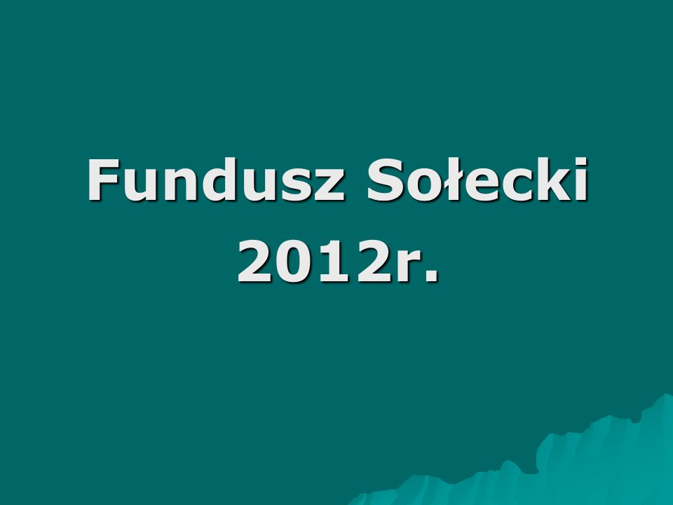 Fundusz Sołecki 2012r.
