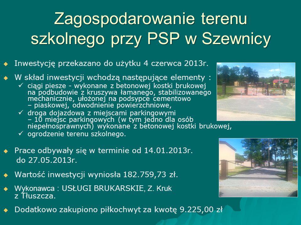 Zagospodarowanie terenu szkolnego przy PSP w Szewnicy   Inwestycję przekazano do użytku 4 czerwca 2013r.   W skład inwestycji wchodzą następujące