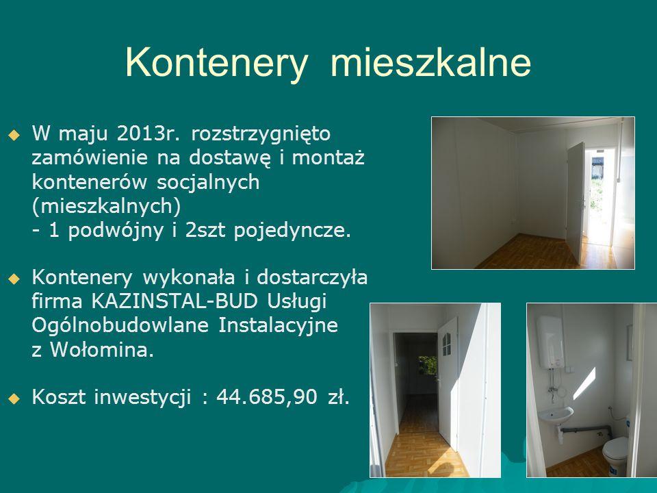 Kontenery mieszkalne   W maju 2013r. rozstrzygnięto zamówienie na dostawę i montaż kontenerów socjalnych (mieszkalnych) - 1 podwójny i 2szt pojedync