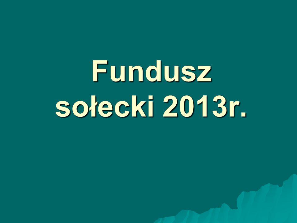 Fundusz sołecki 2013r.