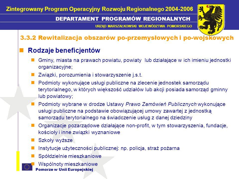Pomorze w Unii Europejskiej Więcej informacji: www.zporr.gov.pl ; Joanna Zimna – tel.