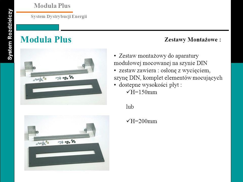 System Rozdzielczy Modula Plus System Dystrybucji Energii Modula Plus Zestawy Montażowe : Zestaw montażowy do aparatury modułowej mocowanej na szynie