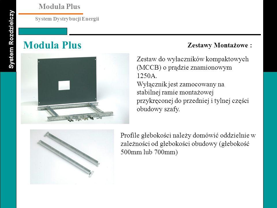 System Rozdzielczy Modula Plus System Dystrybucji Energii Modula Plus Zestawy Montażowe : Zestaw do wyłaczników kompaktowych (MCCB) o prądzie znamiono