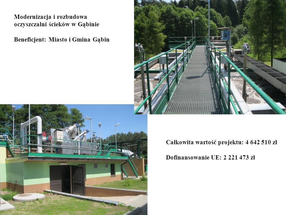 Modernizacja i rozbudowa oczyszczalni ścieków w Gąbinie Beneficjent: Miasto i Gmina Gąbin Całkowita wartość projektu: 4 642 510 zł Dofinansowanie UE:
