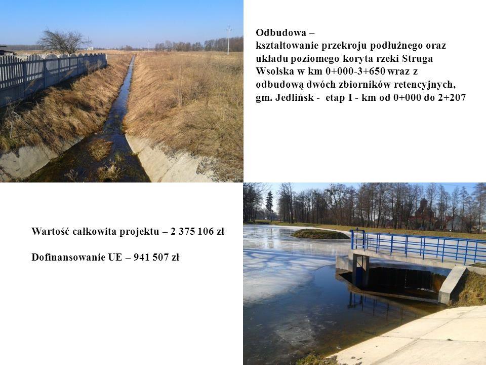 Odbudowa – kształtowanie przekroju podłużnego oraz układu poziomego koryta rzeki Struga Wsolska w km 0+000-3+650 wraz z odbudową dwóch zbiorników rete
