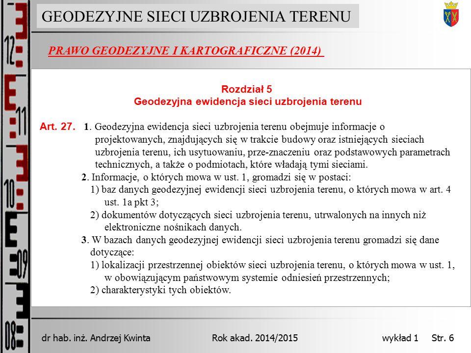 GEODEZJA INŻYNIERYJNA Rok akad.2014/2015dr hab. inż.