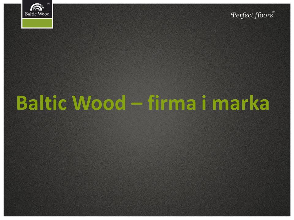 Baltic Wood – firma i marka