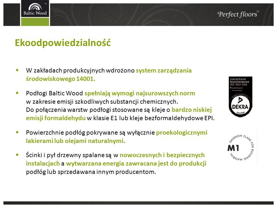  W zakładach produkcyjnych wdrożono system zarządzania środowiskowego 14001.