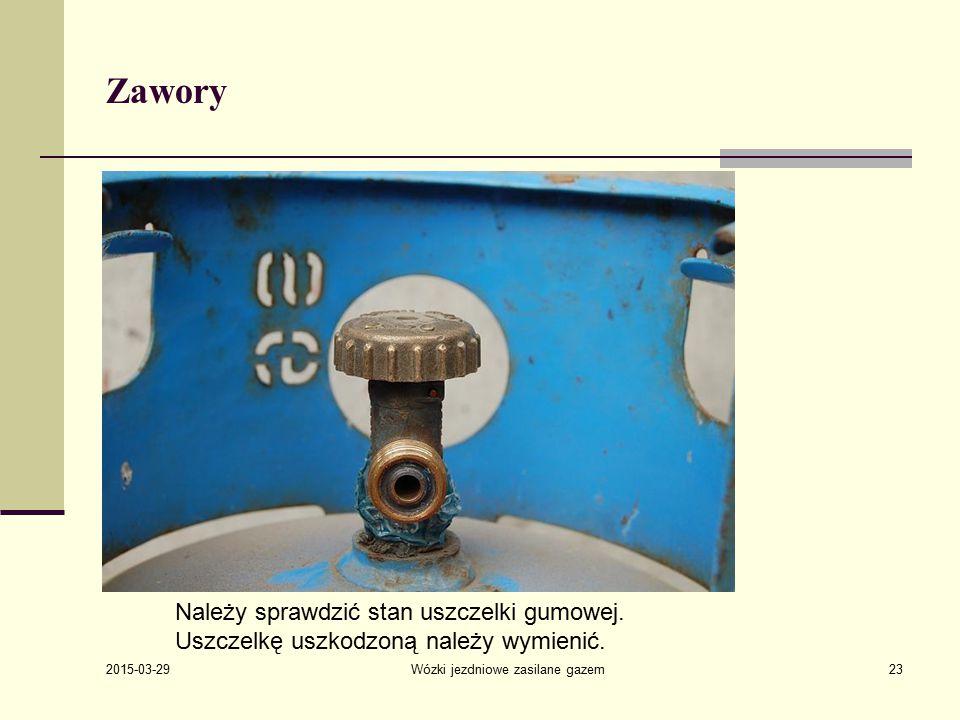 2015-03-29 Wózki jezdniowe zasilane gazem23 Zawory Należy sprawdzić stan uszczelki gumowej.