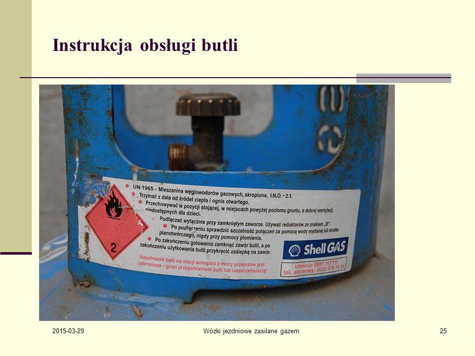 2015-03-29 Wózki jezdniowe zasilane gazem25 Instrukcja obsługi butli