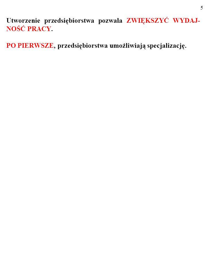 75 KOSZTY PRZEDSIĘBIORSTWA A FORMA RYNKU Obniżenie ceny i wzrost produkcji i sprzedaży powodowałyby zmniejszenie się kosztu przeciętnego, AC.