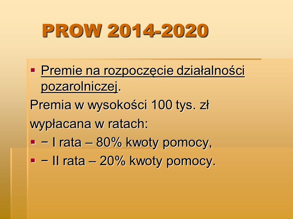 PROW 2014-2020 PROW 2014-2020  Premie na rozpoczęcie działalności pozarolniczej.