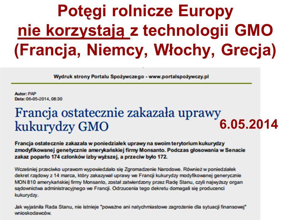 Potęgi rolnicze Europy nie korzystają z technologii GMO (Francja, Niemcy, Włochy, Grecja) 6.05.2014
