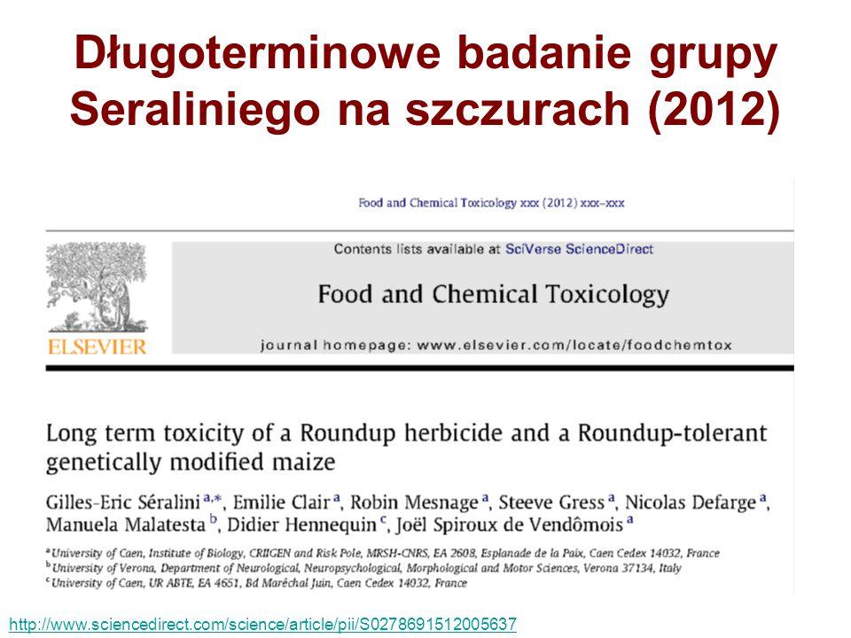 Długoterminowe badanie grupy Seraliniego na szczurach (2012) http://www.sciencedirect.com/science/article/pii/S0278691512005637