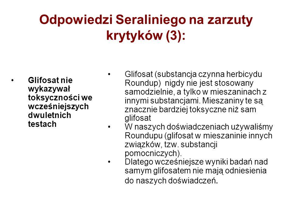 Odpowiedzi Seraliniego na zarzuty krytyków (3): Glifosat nie wykazywał toksyczności we wcześniejszych dwuletnich testach Glifosat (substancja czynna h