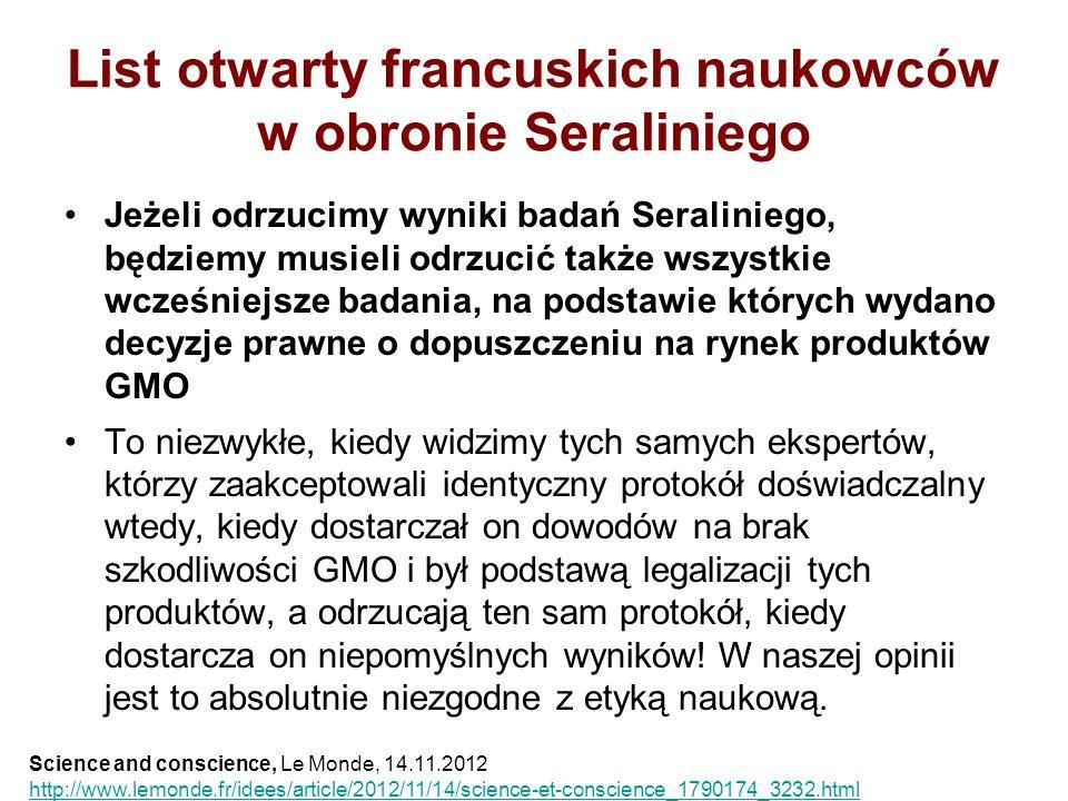 List otwarty francuskich naukowców w obronie Seraliniego Jeżeli odrzucimy wyniki badań Seraliniego, będziemy musieli odrzucić także wszystkie wcześnie