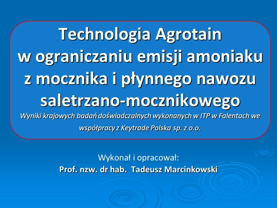 Technologia Agrotain w ograniczaniu emisji amoniaku z mocznika i płynnego nawozu saletrzano-mocznikowego Wyniki krajowych badań doświadczalnych wykona