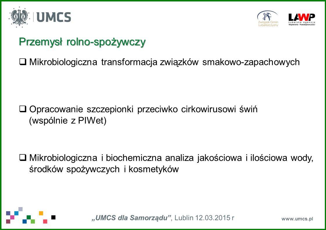 www.umcs.pl  Mikrobiologiczna transformacja związków smakowo-zapachowych  Opracowanie szczepionki przeciwko cirkowirusowi świń (wspólnie z PIWet) 