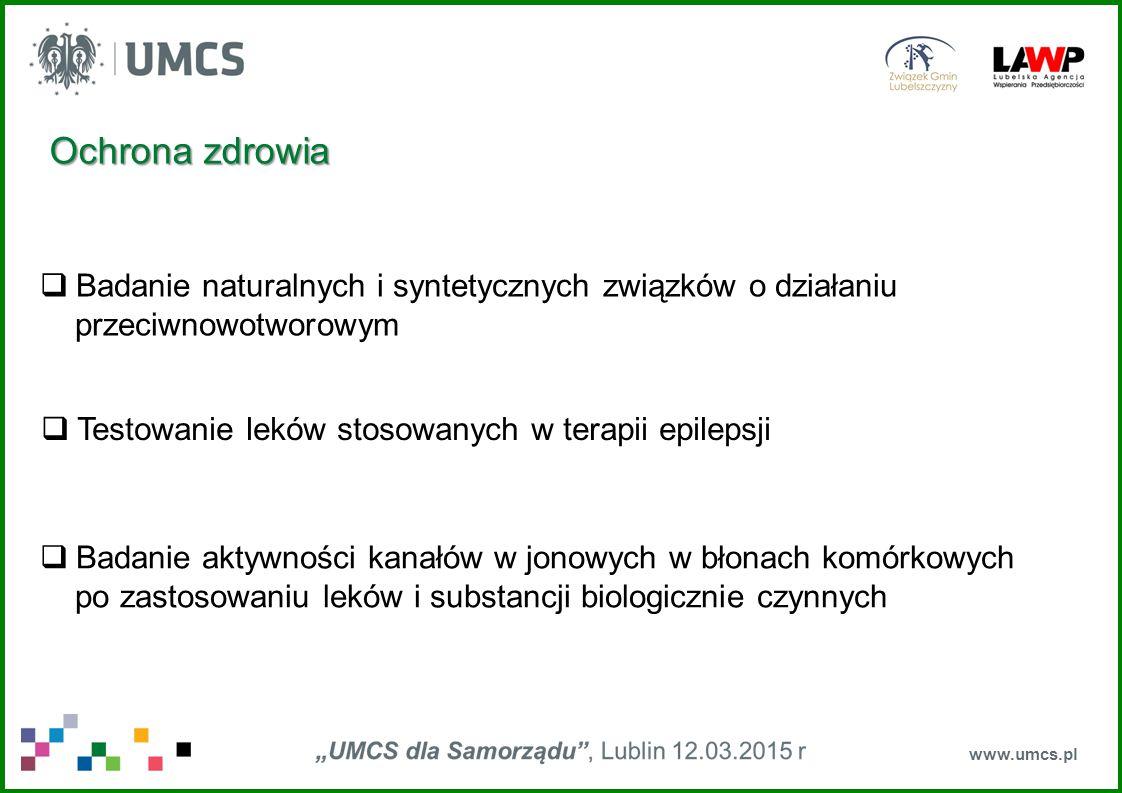 www.umcs.pl  Regulowana ekspresja genów w terapii genowej choroby Huntingtona  Monitoring biologiczny wybranych grup zwierząt (głównie owadów) jako wektorów chorób roślin, zwierząt i ludzi  Badania aktywności przeciwwirusowej, przeciwbakteryjnej i przeciwgrzybowej różnych substancji naturalnych i syntetycznych Ochrona zdrowia