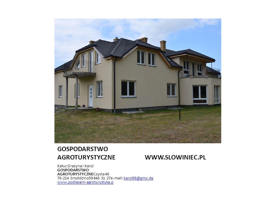 RETRODOM WWW.SLOWINIEC.PL Gonera Iwona i Stanislaw Retowo 4a 76-214 Smołdzino502 561 701e-mail: stanpago@poczta.onet.pl www.retrodom.pl www.retrodom.agrotuystyka.plstanpago@poczta.onet.pl www.retrodom.pl www.retrodom.agrotuystyka.pl