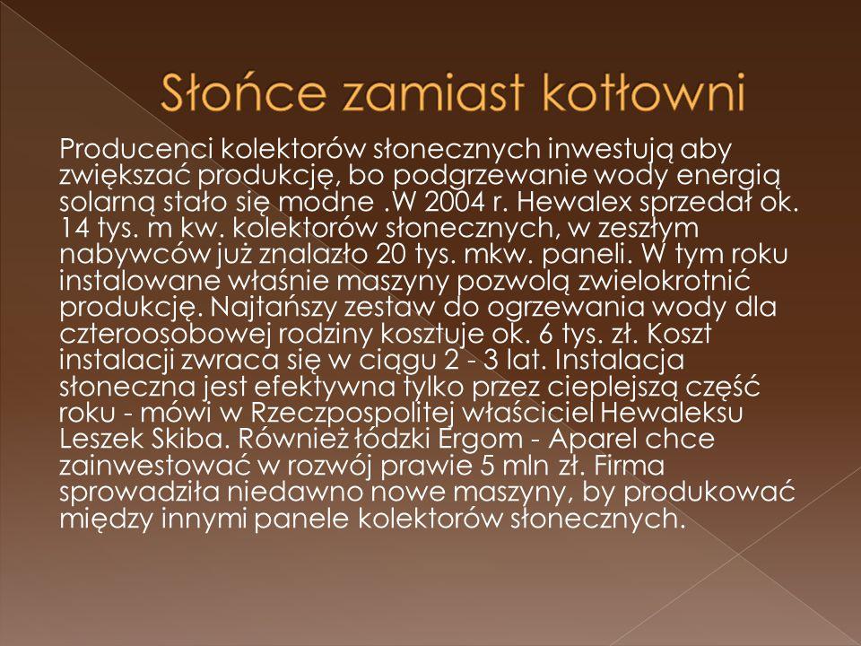 Nasłonecznienie na terenie polski STOPIEŃ POKRYCIA POTRZEB ENERGII DLA PODGRZEWU CIEPŁEJ WODY UŻYTKOWEJ