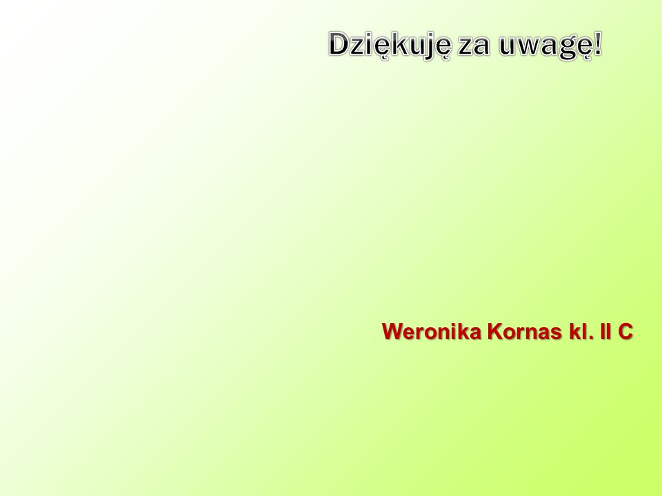 Weronika Kornas kl. II C