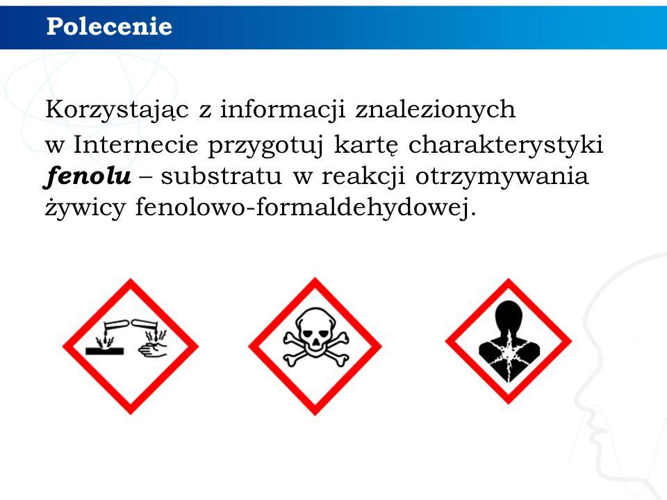 Korzystając z informacji znalezionych w Internecie przygotuj kartę charakterystyki fenolu – substratu w reakcji otrzymywania żywicy fenolowo-formaldeh