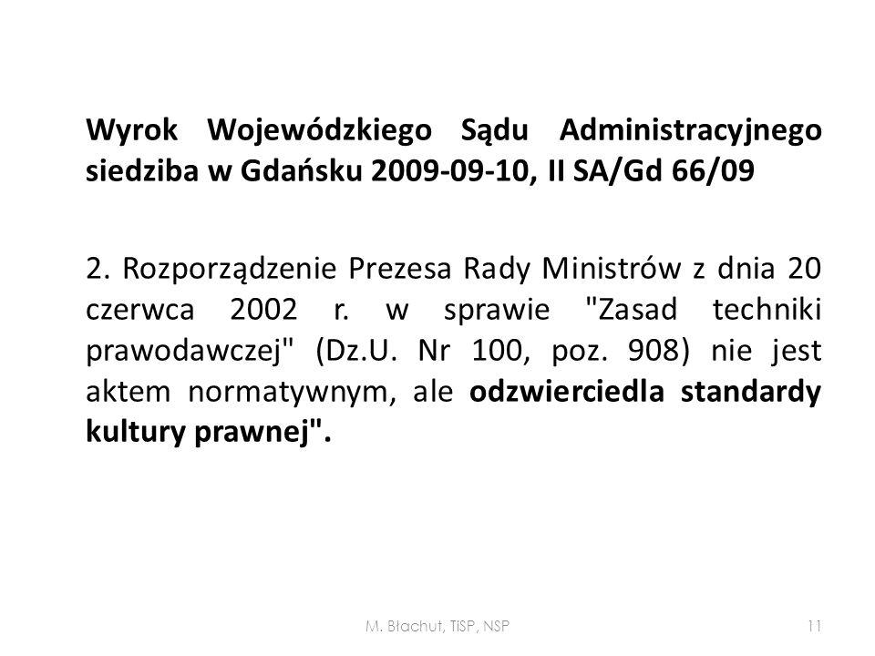 Wyrok Wojewódzkiego Sądu Administracyjnego siedziba w Gdańsku 2009-09-10, II SA/Gd 66/09 2. Rozporządzenie Prezesa Rady Ministrów z dnia 20 czerwca 20