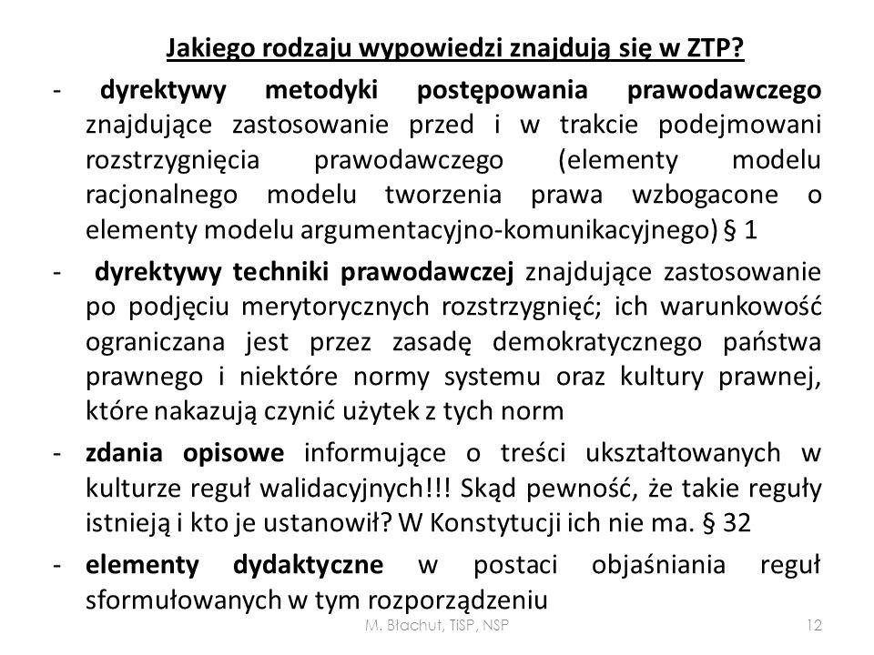 Jakiego rodzaju wypowiedzi znajdują się w ZTP? - dyrektywy metodyki postępowania prawodawczego znajdujące zastosowanie przed i w trakcie podejmowani r
