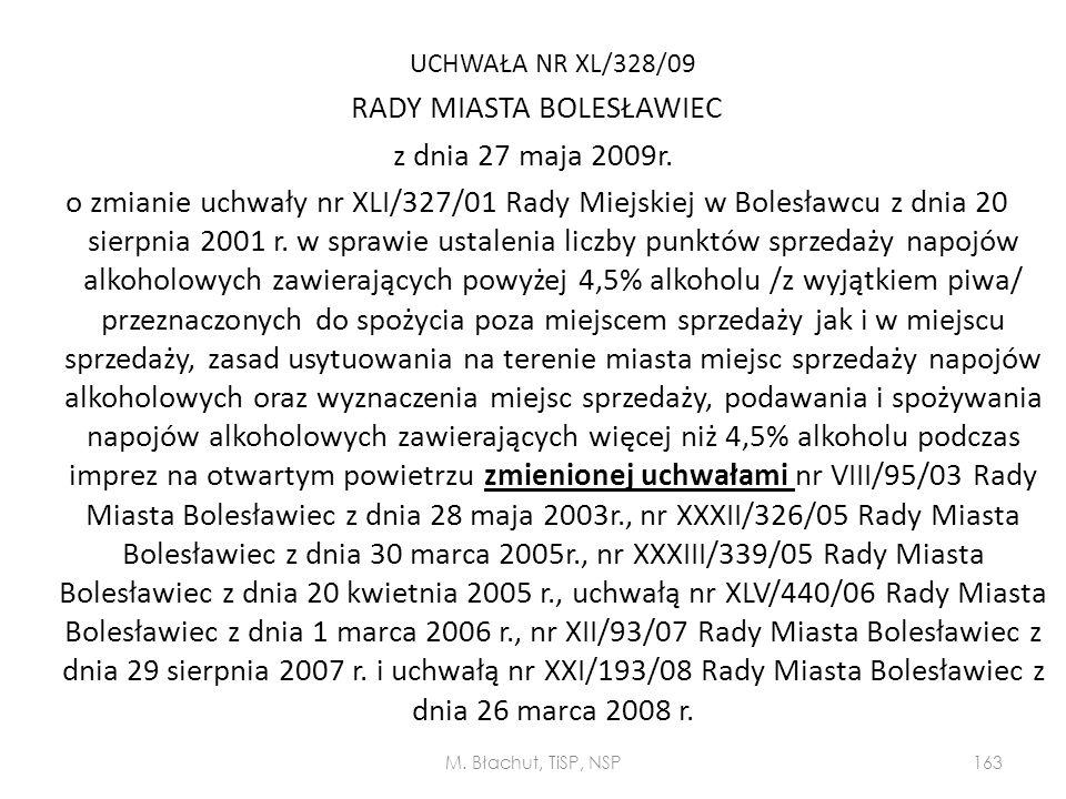 UCHWAŁA NR XL/328/09 RADY MIASTA BOLESŁAWIEC z dnia 27 maja 2009r. o zmianie uchwały nr XLI/327/01 Rady Miejskiej w Bolesławcu z dnia 20 sierpnia 2001