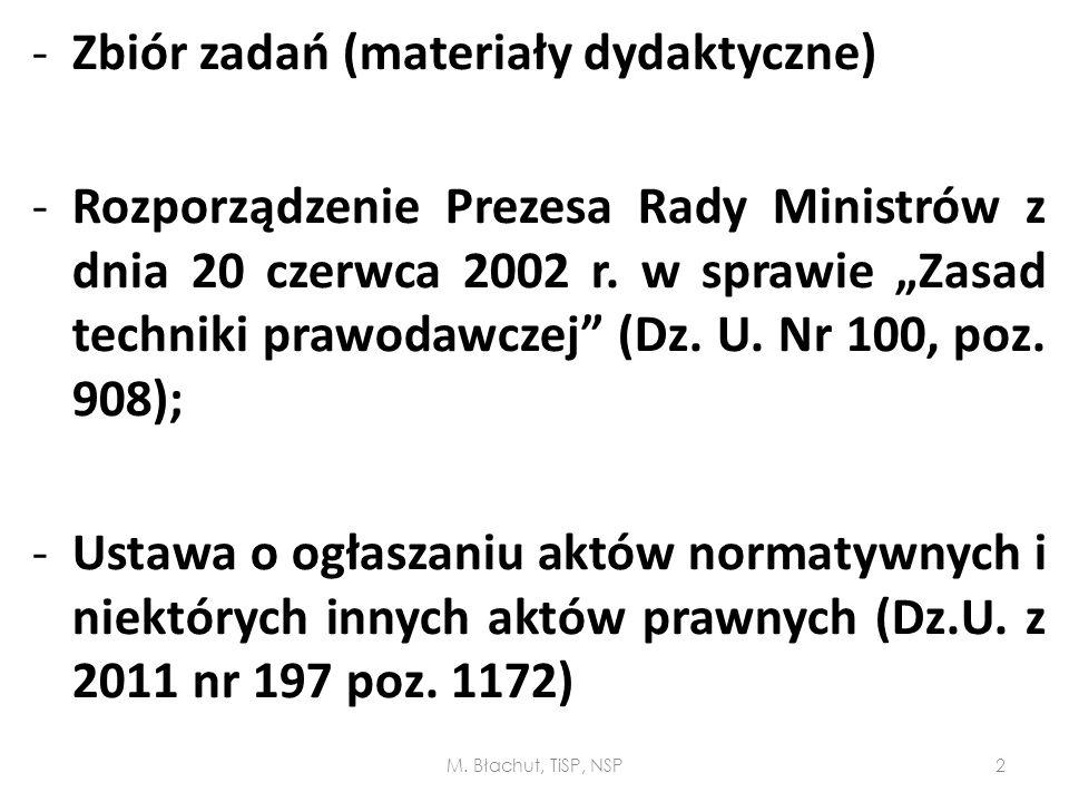 """-Zbiór zadań (materiały dydaktyczne) -Rozporządzenie Prezesa Rady Ministrów z dnia 20 czerwca 2002 r. w sprawie """"Zasad techniki prawodawczej"""" (Dz. U."""
