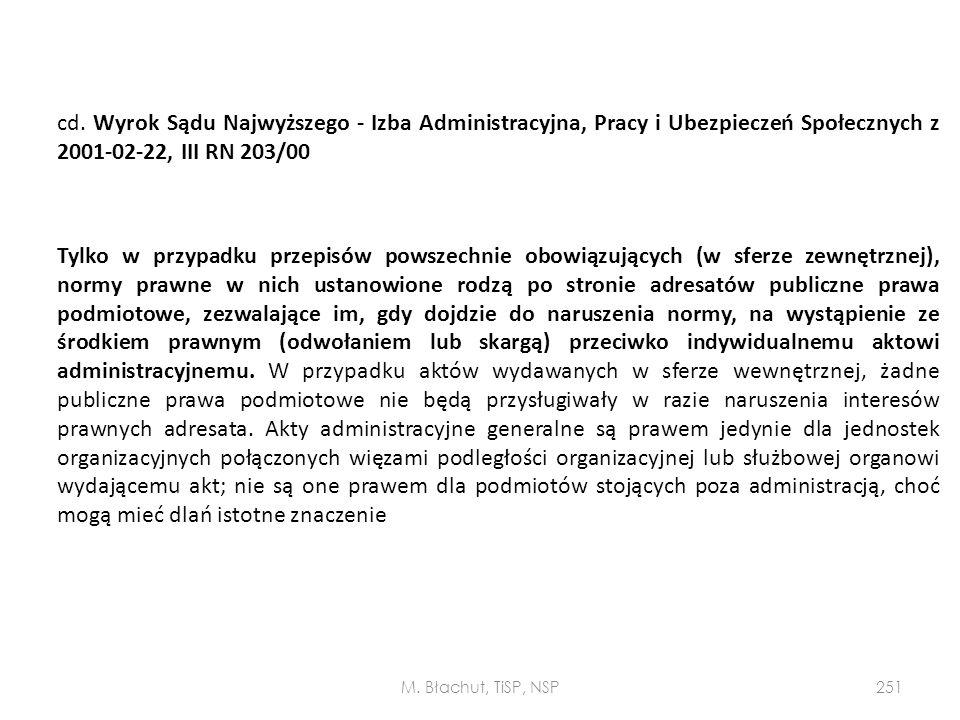 cd. Wyrok Sądu Najwyższego - Izba Administracyjna, Pracy i Ubezpieczeń Społecznych z 2001-02-22, III RN 203/00 Tylko w przypadku przepisów powszechnie