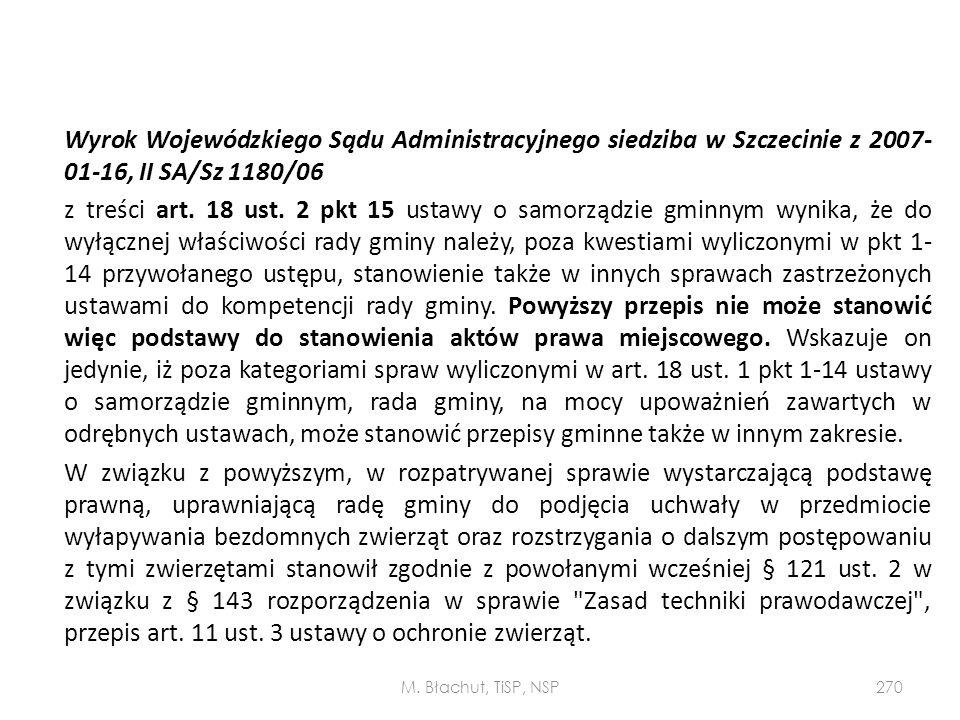Wyrok Wojewódzkiego Sądu Administracyjnego siedziba w Szczecinie z 2007- 01-16, II SA/Sz 1180/06 z treści art. 18 ust. 2 pkt 15 ustawy o samorządzie g